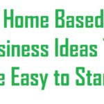 Easy To Start Home Based Business