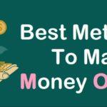 Best Methods To Make Money Online