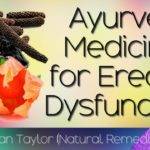 Ayurveda remedies for Erectile dysfunction